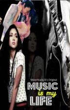 ♫♪ Music is My Life (KathNiel 1) ♪♫ by _imperio