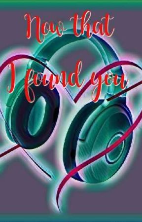 Now that I found you by zherhie