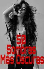 50 Sombras más oscuras •Camren• by chica_camren