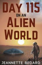 Day 115 on an Alien World by jeannette_bedard