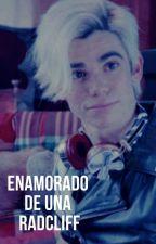 Enamorado De Una Radcliff {Carlos De Vil Y Tu} by -PanDeVil-