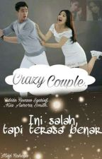 Crazy Couple [my boss the series]. by Raraa_96