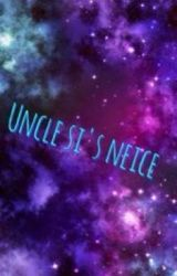 Uncle si's neice (ON HOLD) by maddi_the_minion1D