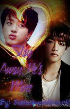 Stay Away; He's Mine! by Jinniesweetheart1