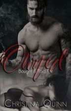 Owned: Bought & Paid For [Mature Content 18+] (ON HIATUS) by Chrissy_Quinn