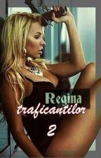 ~Regina Traficanților~   2 by Ludiaa