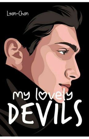 MY LOVELY DEVILS [COMPLETED] by lyanchan