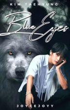 [OG] BLUE EYES + Kim Taehyung by JoyceJoyy