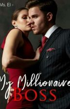 My Millionaire Boss by MyPrettySunset