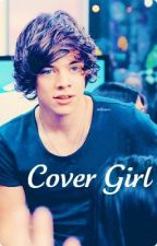Cover Girl (One Direction Fan Fic.) by teaparties
