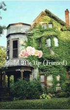 Build Me Up (Frerard) by Cliffordiss