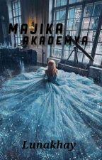 Majika Academiya✔️ by Lunakhay