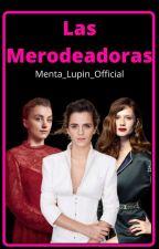 Las Merodeadoras by MentaLupinBlack