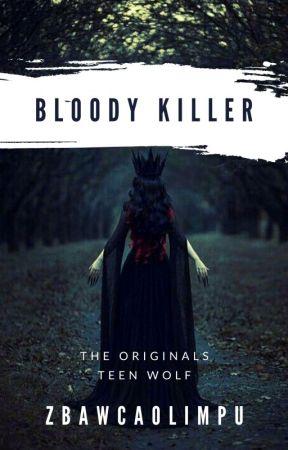 Bloody Killer°|Teen Wolf¦TO|°Do Poprawy by ZbawcaOlimpu