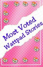 Most Votes Wattpad Stories by EllaDa_Queyn