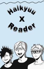 Kuroko No Basket - Haikyuu !! X Reader by Hitsuji_senpai