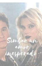 simbar: un amor inesperado???? by simbarxx_michentina