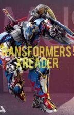 Transformers 5 X Reader by Rydragon03
