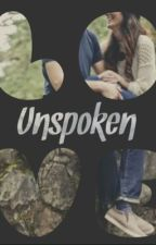 Unspoken Love (Unloved #1) by Taintedhearts1031