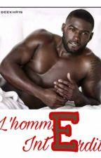 L'HOMME INTERDIT by Deekha15
