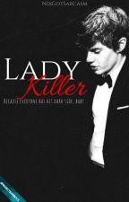 LadyKiller 🔞 by nixgotsarcasm