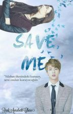 Save Me by RealAnnabethChase