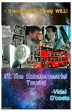 Iff: The Extraterrestrial Tourist by dcostavidal