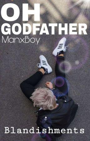 Oh Godfather (ManxBoy) by Blandishments