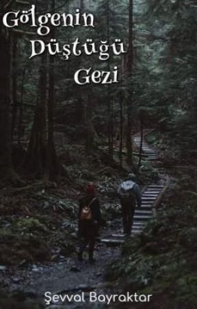 Gölgenin Düştüğü Gezi by sbayraktaar