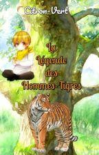 La légende des Hommes-Tigre by Citron-Vert