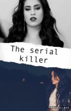 The serial killer  by A_song_for_Kay