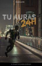 Tu auras 24h - tome 1 by Marellium