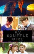 My Soufflé Girl (Whouffle Story) by 11Whouffle