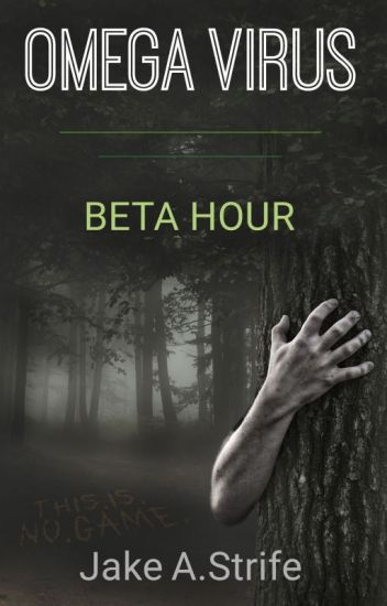 Omega Virus: Beta Hour (book 1)