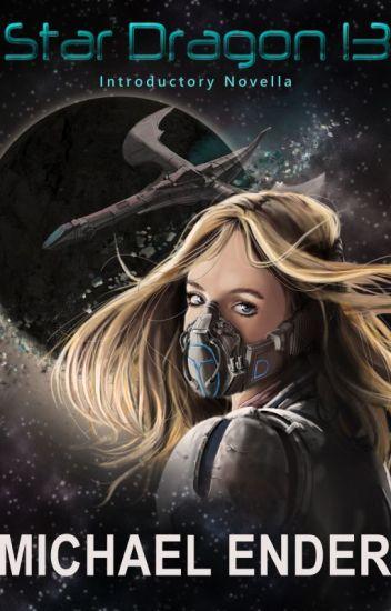 Star Dragon 13: Introductory Novella