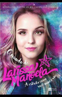 dc15e5ee397cd O Diario De Larissa Manoela - larinossanutella - Wattpad