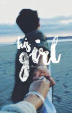 his girl   ts by maraisxseavey