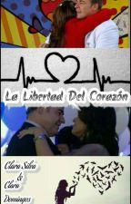 La Libertad Del Corazón  by DallowayRuffo31