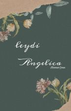 LEYDİ ANGELICA  by Chocolatesoslucips