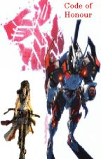 Code of Honor (A Drift x OC Fanfic) by PrincessAura273