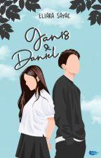 Dijodohin : Ganis & Daniel by Cellia_e