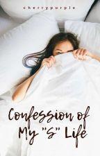 CONFESSION OF SLUTTY COLLEGE GIRL by little_cherrypurple