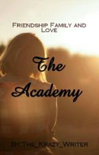 The Academy  by The_Krazy_Writer