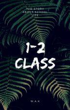 1-2 class by palvin_garrix