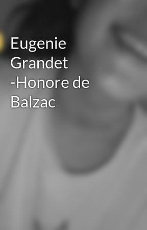 Eugenie Grandet -Honore de Balzac by -Cocos-