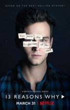 13 Reasons Why Imagines & More by show-choir-gal