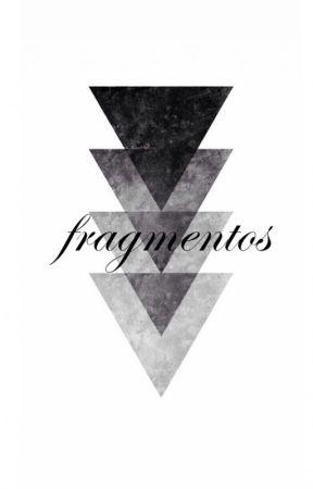 Fragmentos by Astarvth