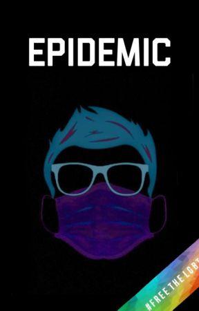 EPIDEMIC by Sibi21