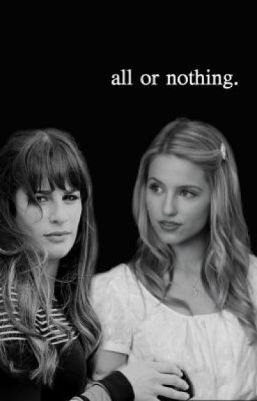 All or Nothing (Faberry)
