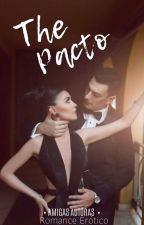 The Pacto by amigas_autoras